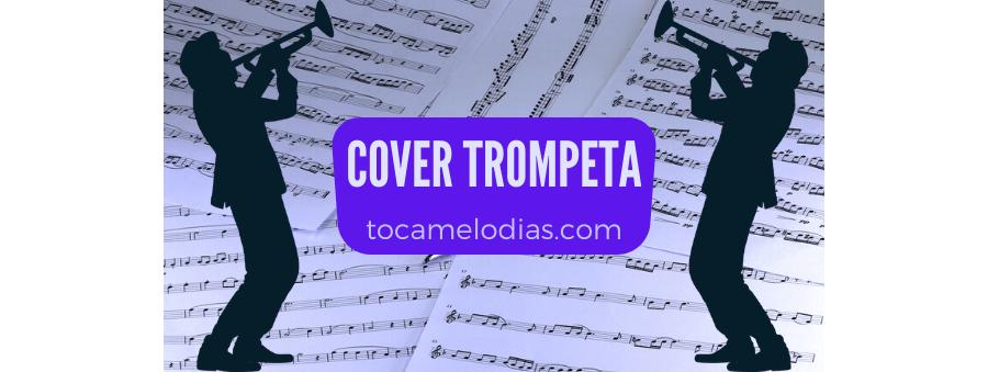 Amor primero de Vaselina - Trompeta